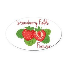 Strawberry Fields Forever Oval Car Magnet