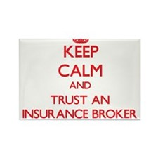Keep Calm and Trust an Insurance Broker Magnets