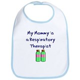 My Mommy Is A Respiratory The Bib