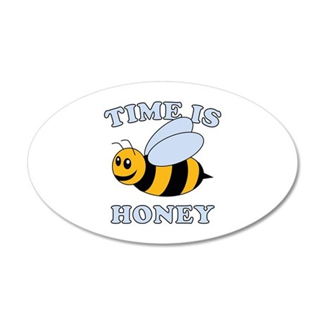 Time Is Honey 22x14 Oval Wall Peel