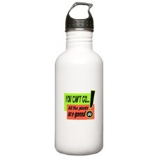 You Cant Go/Bill Murray Water Bottle
