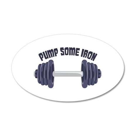 Pump Some Iron Wall Decal