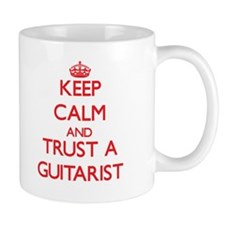 Keep Calm and Trust a Guitarist Mugs