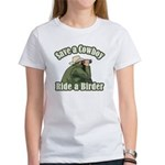 Save a Cowboy... Ride a Birder Women's T-Shirt