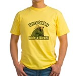 Save a Cowboy... Ride a Birder Yellow T-Shirt