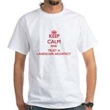Keep Calm and Trust a Landscape Architect T-Shirt
