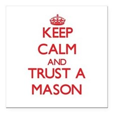 "Keep Calm and Trust a Mason Square Car Magnet 3"" x"