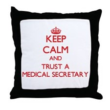 Keep Calm and Trust a Medical Secretary Throw Pill