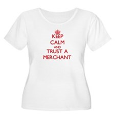 Keep Calm and Trust a Merchant Plus Size T-Shirt