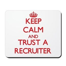 Keep Calm and Trust a Recruiter Mousepad