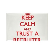 Keep Calm and Trust a Recruiter Magnets