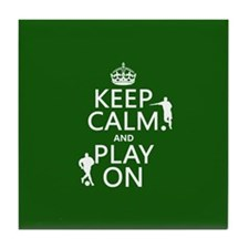 Keep Calm and Play On (soccer/football) Tile Coast