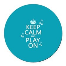 Keep Calm and Play On (music) Round Car Magnet