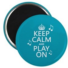 Keep Calm and Play On (music) Magnets
