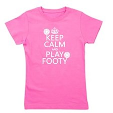 Keep Calm and Play Footy (soccer) Girl's Tee