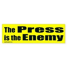 The Press is the Enemy Bumper Bumper Sticker