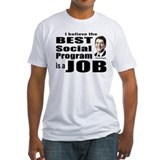 Reagan Quote - Best Social Program Job Shirt