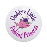 Daddy's Fishing Princess Ornament (Round)