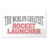 """The World's Greatest Rocket Launcher"" Decal"