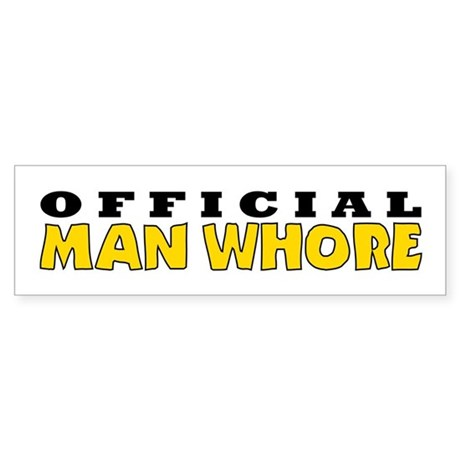 Official Man Whore Bumper Sticker