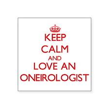 Keep Calm and Love an Oneirologist Sticker