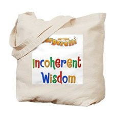 The Incoherent Wisdom Tour 2007 Tote Bag