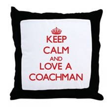 Keep Calm and Love a Coachman Throw Pillow