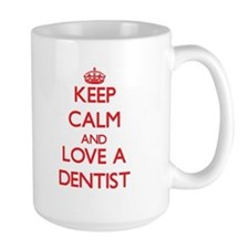 Keep Calm and Love a Dentist Mugs