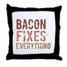 Bacon Fixes Everything Throw Pillow