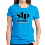 SLP - Speech Language Patholo Tee-Shirt