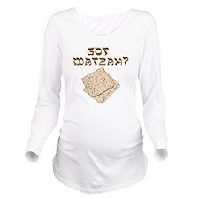 Got Matzah for Passo Long Sleeve Maternity T-Shirt