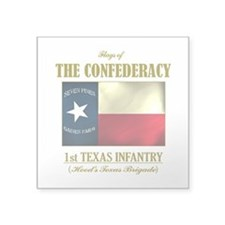 "1st Texas Inf (Flag 3).png Square Sticker 3"" x 3"""