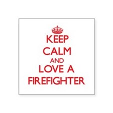 Keep Calm and Love a Firefighter Sticker