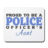 Proud Officer's Aunt Mousepad
