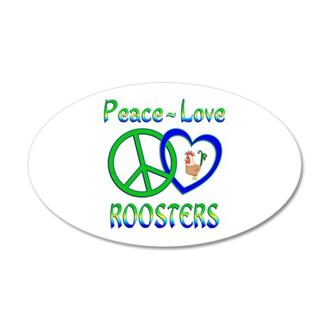Peace Love Roosters 20x12 Oval Wall Decal