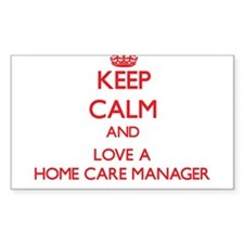 Keep Calm and Love a Home Care Manager Decal