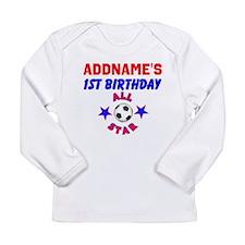 1 YR OLD SOCCER Long Sleeve Infant T-Shirt