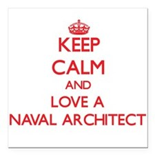 Keep Calm and Love a Naval Architect Square Car Ma