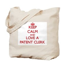 Keep Calm and Love a Patent Clerk Tote Bag