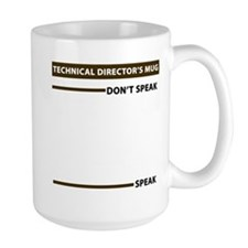Technical Director Speak Dont Speak Mug Mugs