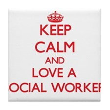 Keep Calm and Love a Social Worker Tile Coaster
