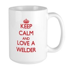 Keep Calm and Love a Welder Mugs