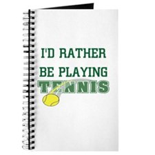I'd Rather Tennis Journal