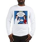 Dentist Dating Long Sleeve T-Shirt