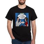 Dentist Dating Dark T-Shirt