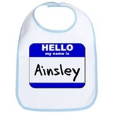 hello my name is ainsley  Bib