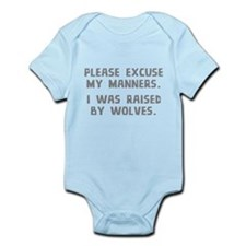 I Was Raised By Wolves Infant Bodysuit