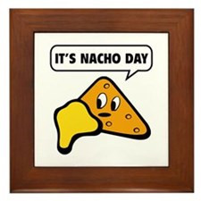It's Nacho Day Framed Tile