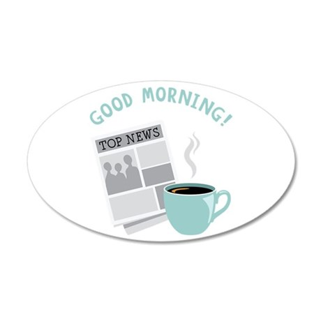 Good Morning! Wall Decal