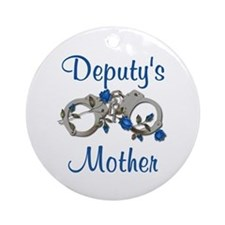 Deputy's Mother Ornament (Round)